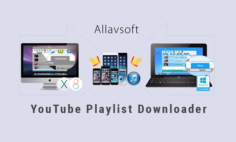 YouTube Playlist Downloader for Mac/Windows - Instant Deals Promo