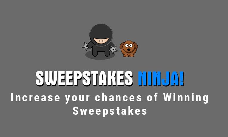 Sweepstakes Ninja win more Sweepstakes