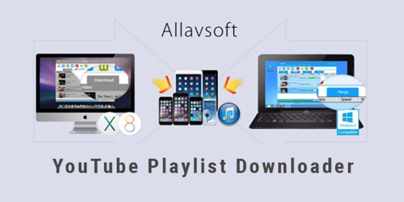 YouTube Playlist Downloader for Mac/Windows
