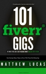 101 Ways You Can Make Money Online With Fiverr