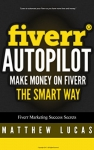 How to Make Money on Fiverr the Smart Way