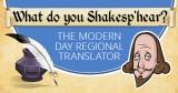 Shakespeare Translator in Modern English?